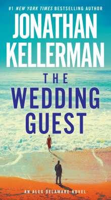 Jonathan Kellerman: The Wedding Guest: An Alex Delaware Novel, Buch