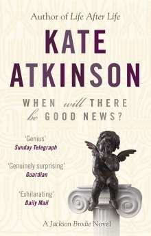 Kate Atkinson: When Will There be Good News?, Buch