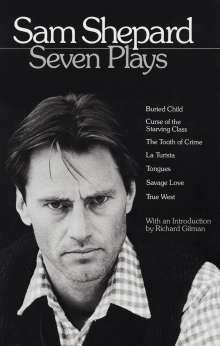 Sam Shepard: Sam Shepard: Seven Plays, Buch