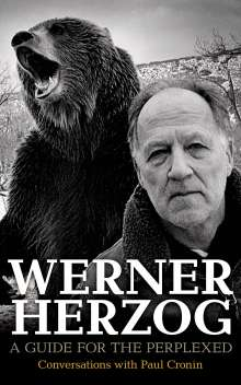 Paul Cronin: Werner Herzog: A Guide for the Perplexed: Conversations with Paul Cronin, Buch