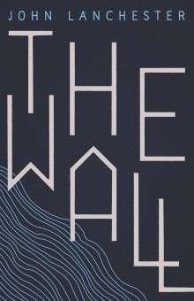 John Lanchester: The Wall, Buch