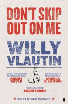 Willy Vlautin: Don't Skip Out on Me, Buch