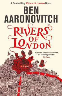 Ben Aaronovitch: Rivers of London, Buch