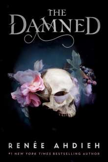 Renée Ahdieh: The Damned, Buch
