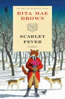 Rita Mae Brown: Scarlet Fever : A Novel, Buch