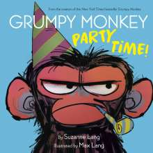 Suzanne Lang: Grumpy Monkey Party Time!, Buch
