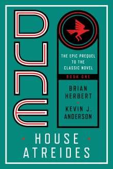 Brian Herbert: Dune: House Atreides, Buch