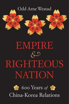 Odd Arne Westad: Empire and Righteous Nation, Buch