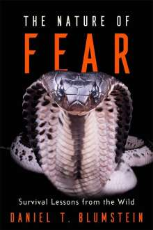 Daniel T. Blumstein: The Nature of Fear, Buch