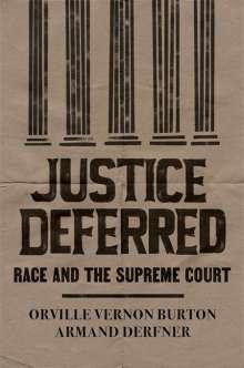 Orville Vernon Burton: Justice Deferred, Buch