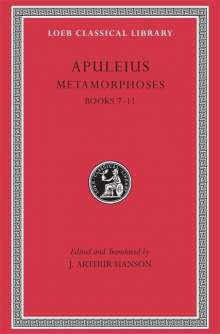 Apuleius: Metamorphoses (The Golden Ass), Volume II, Buch