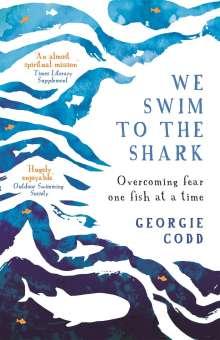 Georgie Codd: We Swim to the Shark, Buch