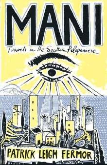 Patrick Leigh Fermor: Mani, Buch