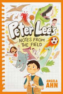 Angela Ahn: Peter Lee's Notes from the Field, Buch