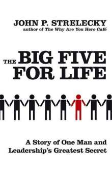 John P. Strelecky: The Big Five for Life, Buch