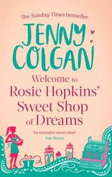 Jenny Colgan: Welcome to Rosie Hopkins' Sweetshop of Dreams, Buch