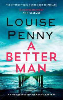Louise Penny: A Better Man, Buch