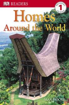 Max Moore: DK Readers L1: Homes Around the World, Buch