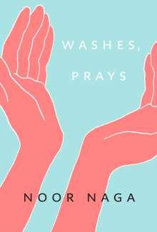 Noor Naga: Washes, Prays, Buch