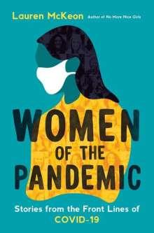 Lauren McKeon: Women Of The Pandemic, Buch
