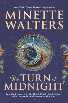Minette Walters: The Turn of Midnight, Buch