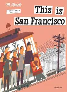 Miroslav Sasek: This Is San Francisco, Buch