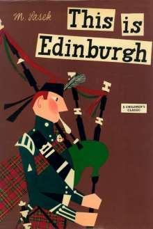 Miroslav Sasek: This is Edinburgh, Buch