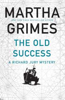 Martha Grimes: The Old Success, Buch
