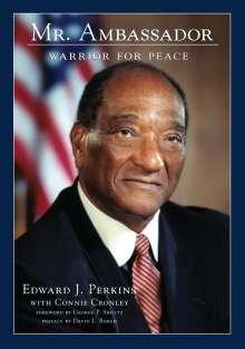 Edward J. Perkins: Mr. Ambassador, Buch