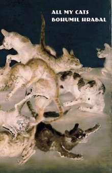 Bohumil Hrabal: All My Cats, Buch