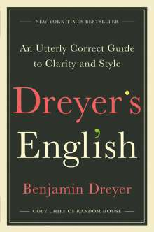 Benjamin Dreyer: Dreyer's English, Buch
