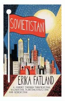 Erika Fatland: Sovietistan, Buch
