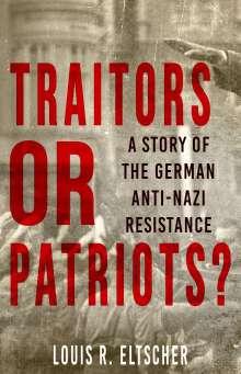 Louis Eltscher: Traitors or Patriots?, Buch