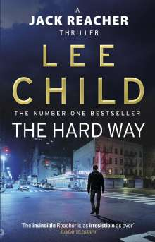 Lee Child: The Hard Way, Buch