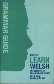 Ann Jones: BBC Learn Welsh - Grammar Guide for Learners, Buch