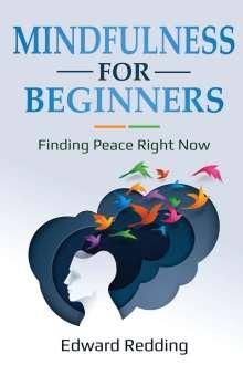 Edward Redding: Mindfulness for Beginners, Buch