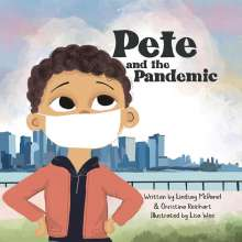 Christina Reichart: Pete and the Pandemic, Buch