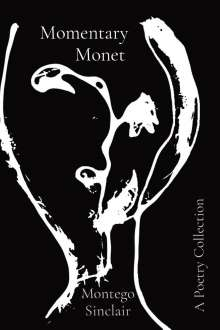 Montego Sinclair: Momentary Monet, Buch