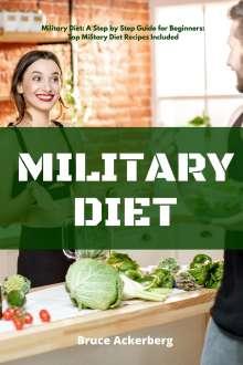 Bruce Ackerberg: Military Diet, Buch