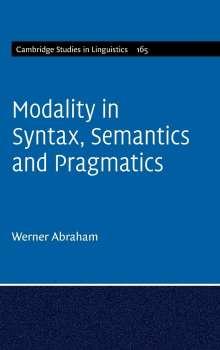 Werner Abraham: Modality in Syntax, Semantics and Pragmatics, Buch