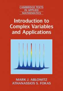 Mark J. Ablowitz (University of Colorado Boulder): Introduction to Complex Variables and Applications, Buch