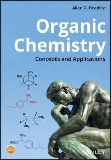 Allan D. Headley: Organic Chemistry: Concepts and Applications, Buch