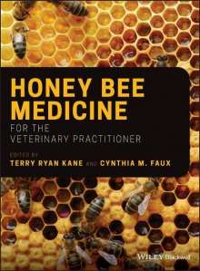 Honey Bee Medicine for the Veterinary Practitioner, Buch