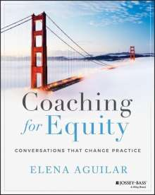 Elena Aguilar: Coaching for Equity, Buch