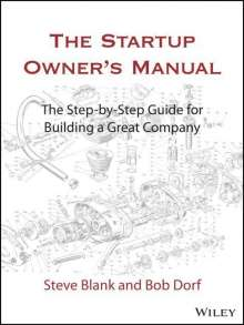 Steve Blank: The Startup Owner's Manual, Buch