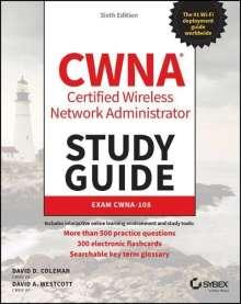 David D. Coleman: CWNA Certified Wireless Network Administrator Study Guide, Buch