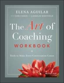 Elena Aguilar: The Art of Coaching Workbook, Buch