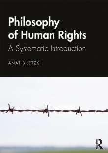 Anat Biletzki: The Philosophy of Human Rights, Buch