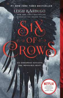 Leigh Bardugo: Six of Crows, Buch