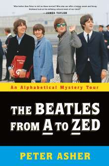 Peter Asher: The Beatles from A to Zed, Buch